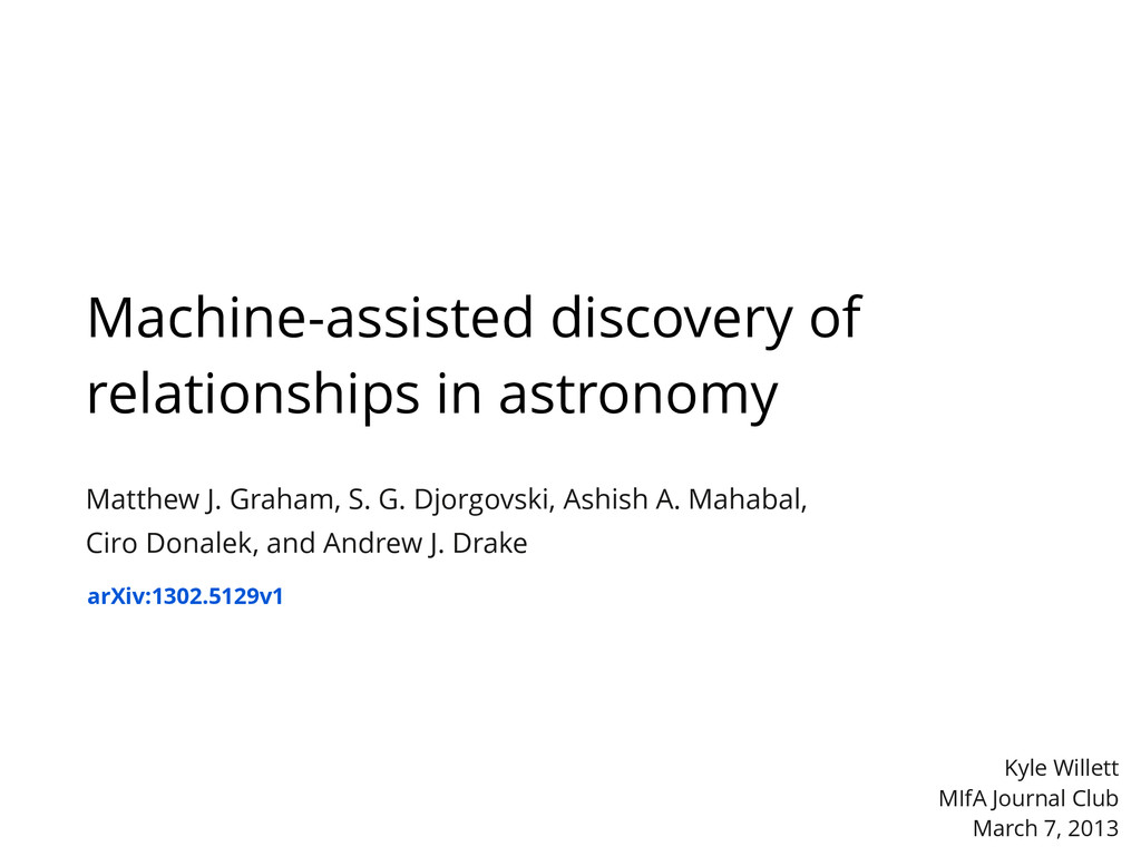 Machine-assisted discovery of relationships in ...