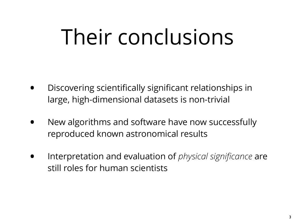 Their conclusions • Discovering scientifically s...