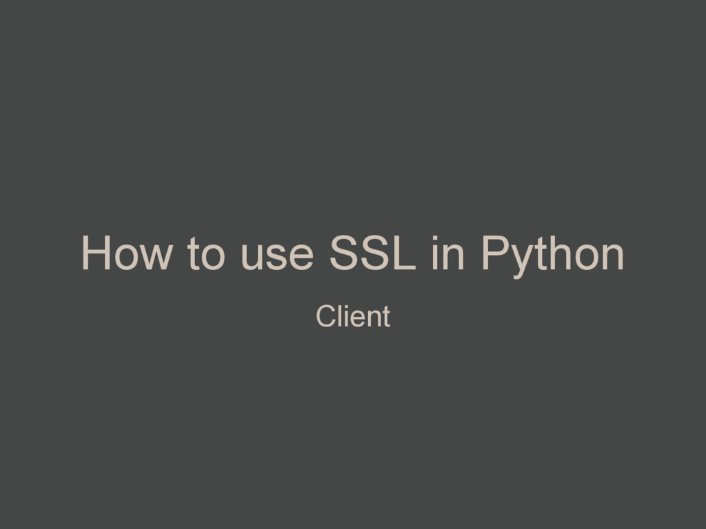 How to use SSL in Python Client