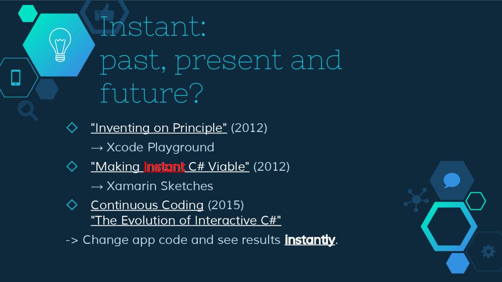 "Instant: past, present and future? ◇ ""Inventing..."