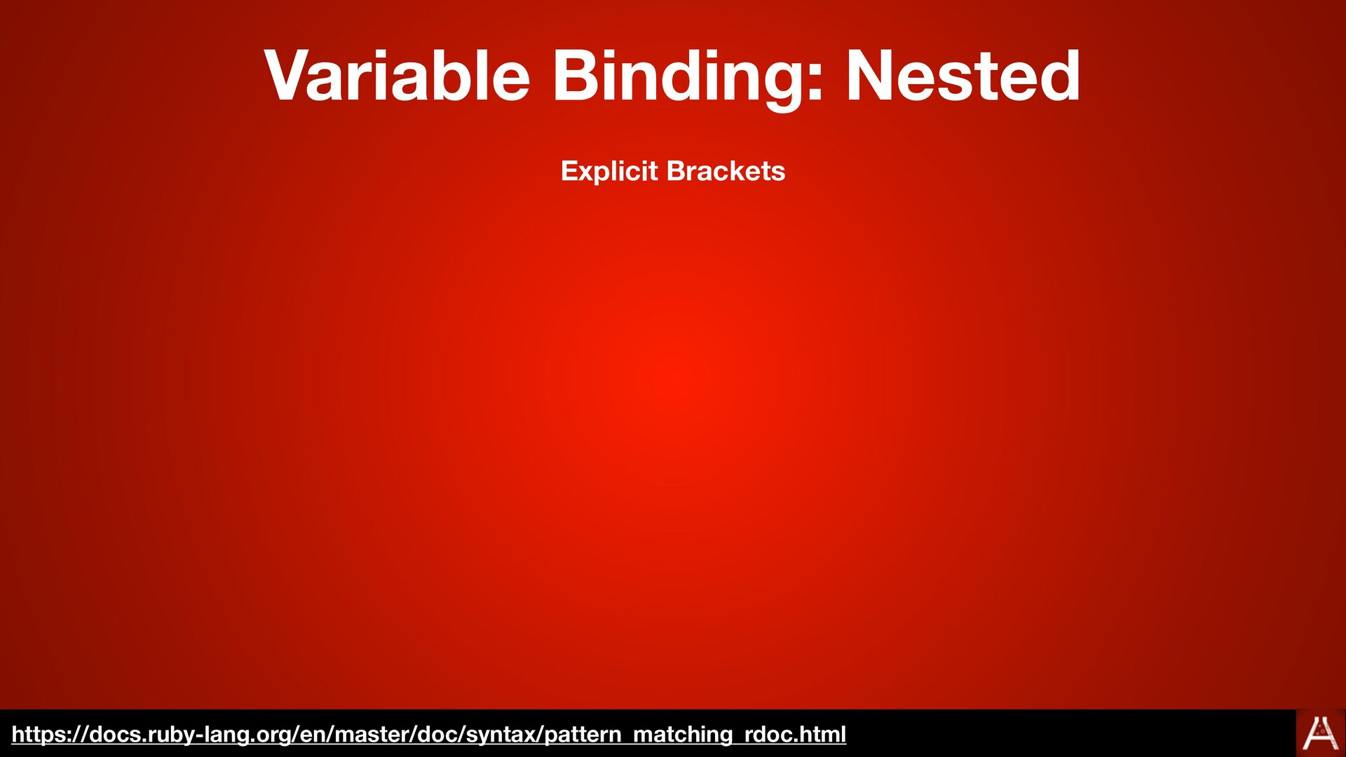 Explicit Brackets Variable Binding: Nested http...