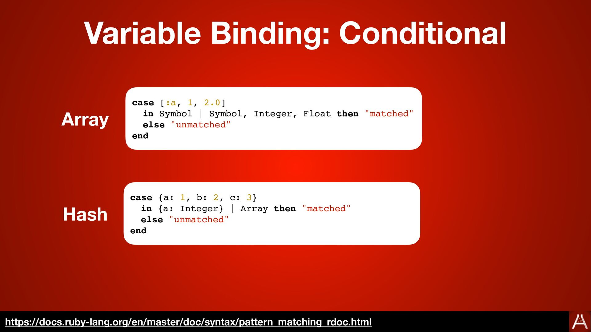Variable Binding: Conditional https://docs.ruby...