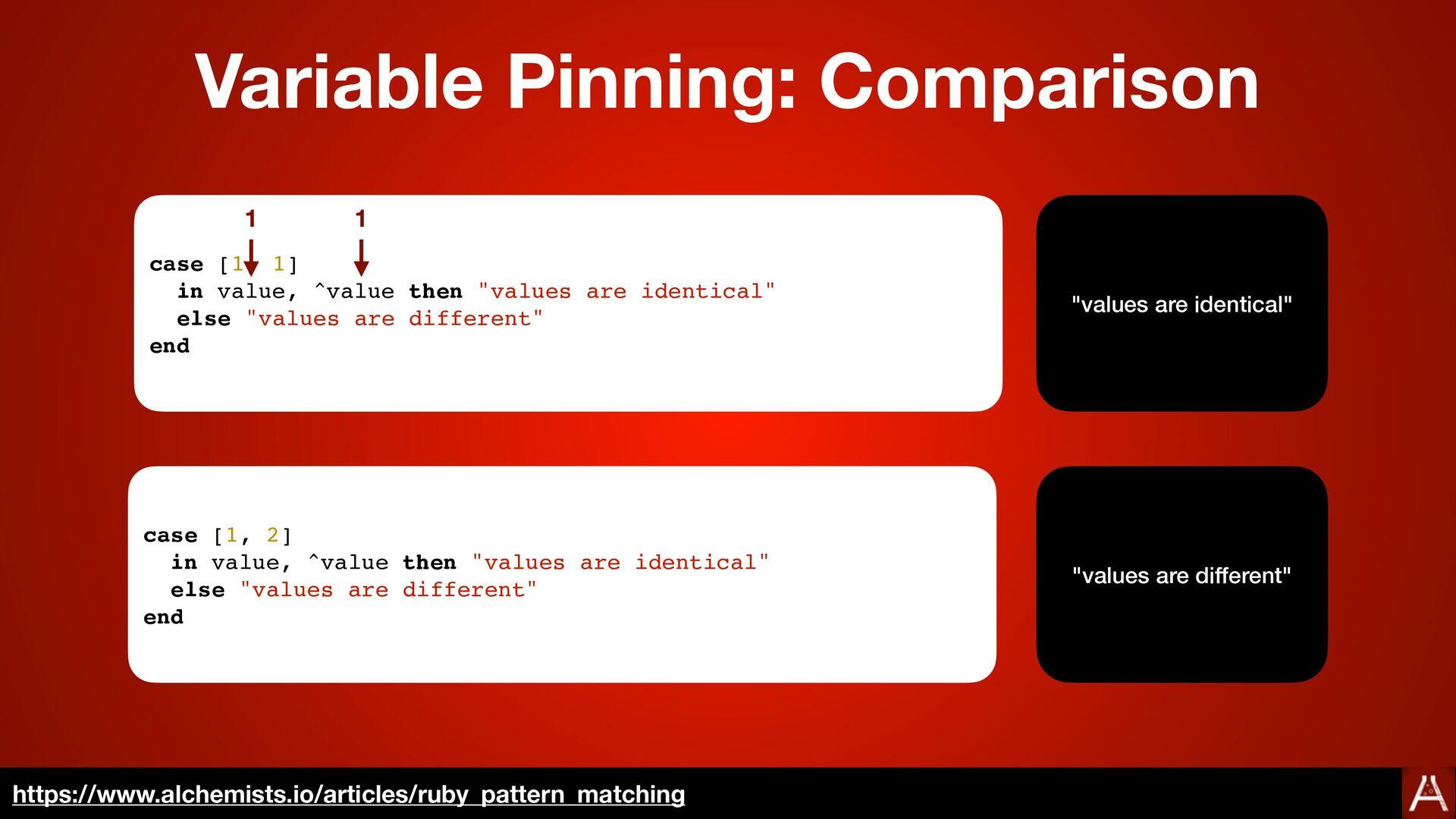 Variable Pinning https://docs.ruby-lang.org/en/...