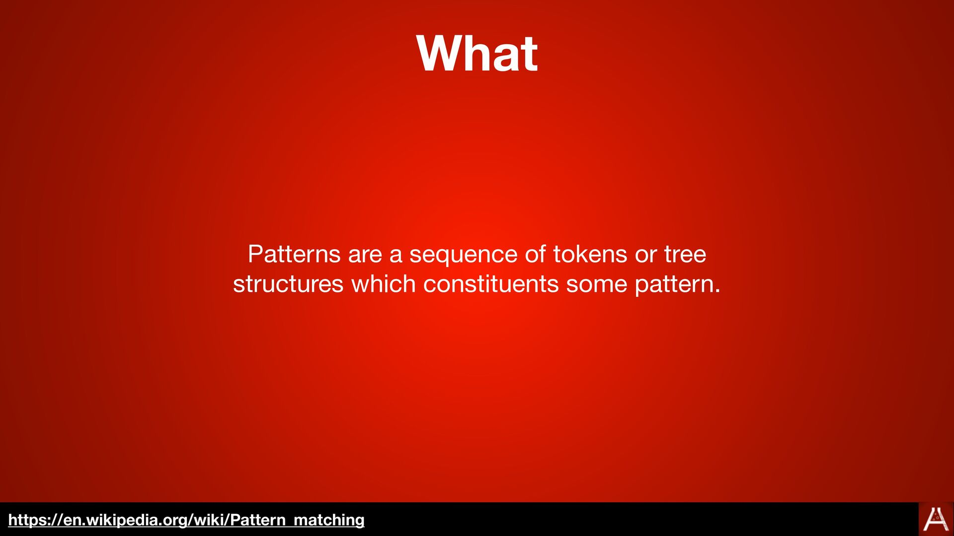 Basic Syntax <expression> in <pattern> https://...