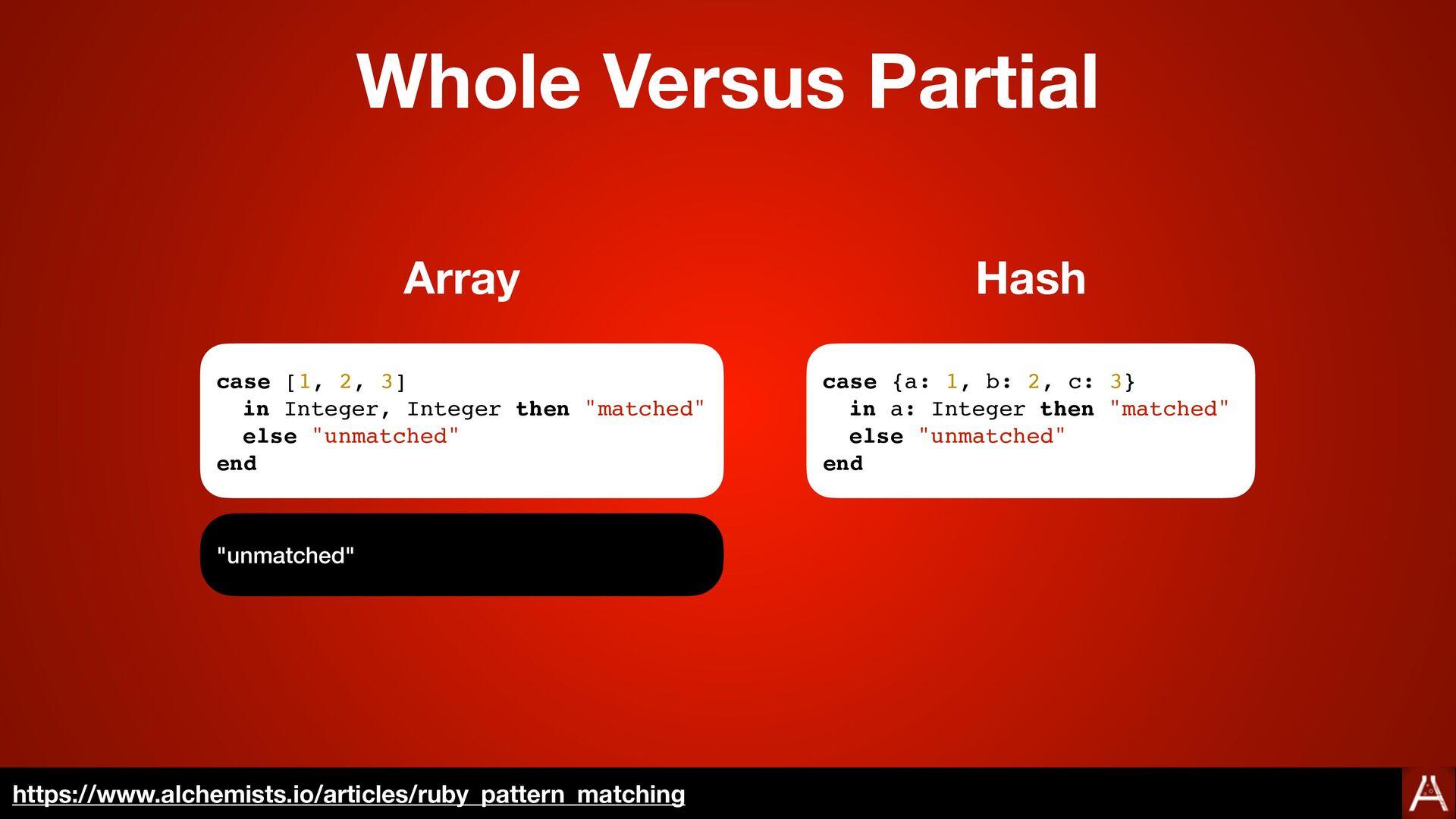 Whole Versus Partial Matches https://docs.ruby-...