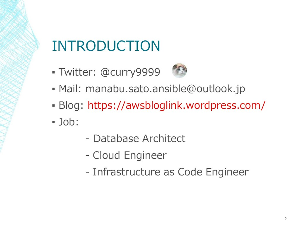INTRODUCTION ▪ Twitter: @curry9999 ▪ Mail: mana...