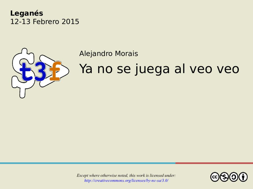 Alejandro Morais Ya no se juega al veo veo Exce...