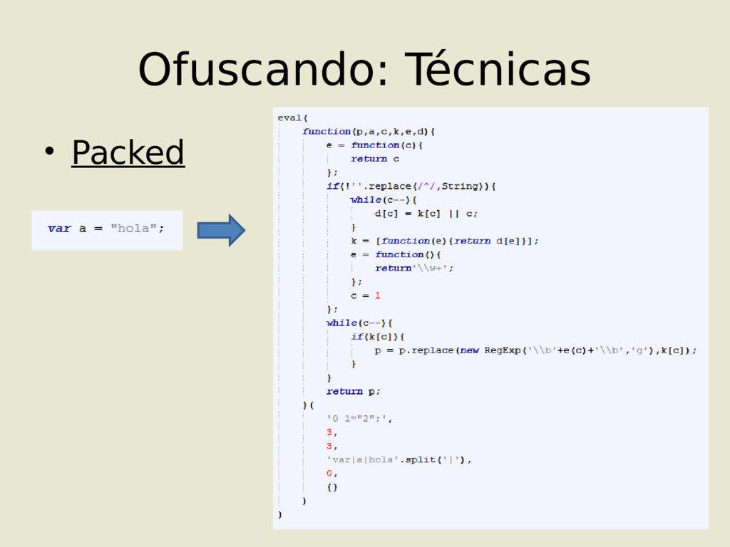 Ofuscando: Técnicas • Packed