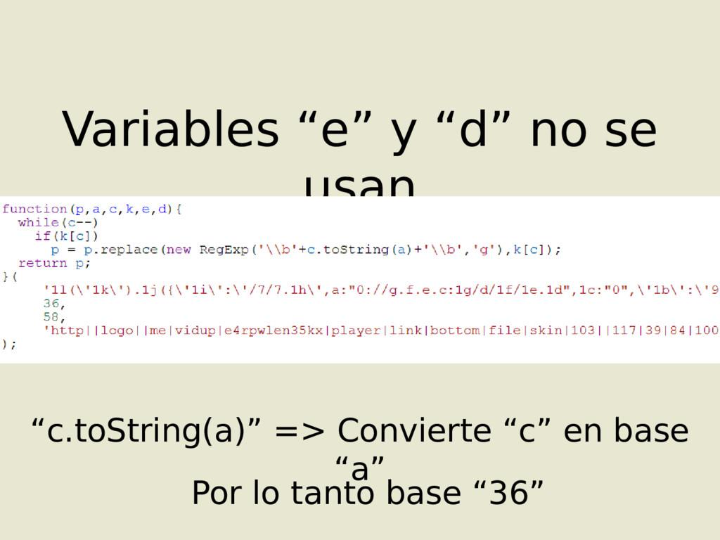 """Variables """"e"""" y """"d"""" no se usan """"c.toString(a)"""" ..."""