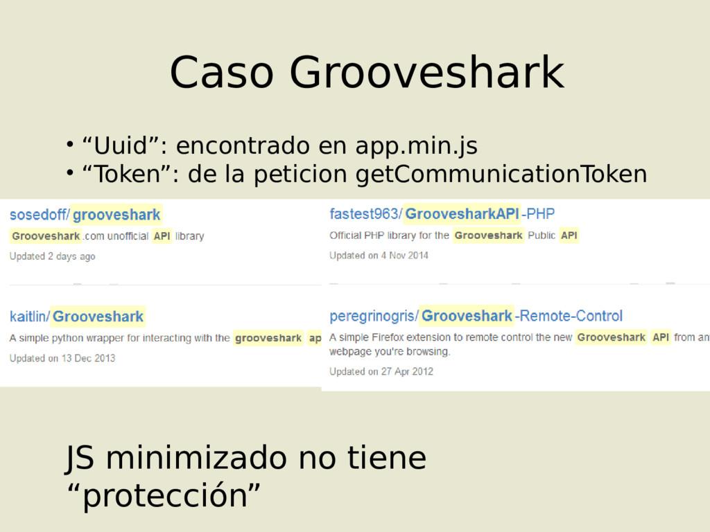 """Caso Grooveshark • """"Uuid"""": encontrado en app.mi..."""