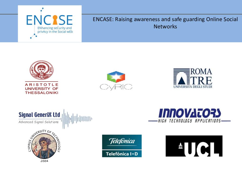 ENCASE: Raising awareness and safe guarding Onl...