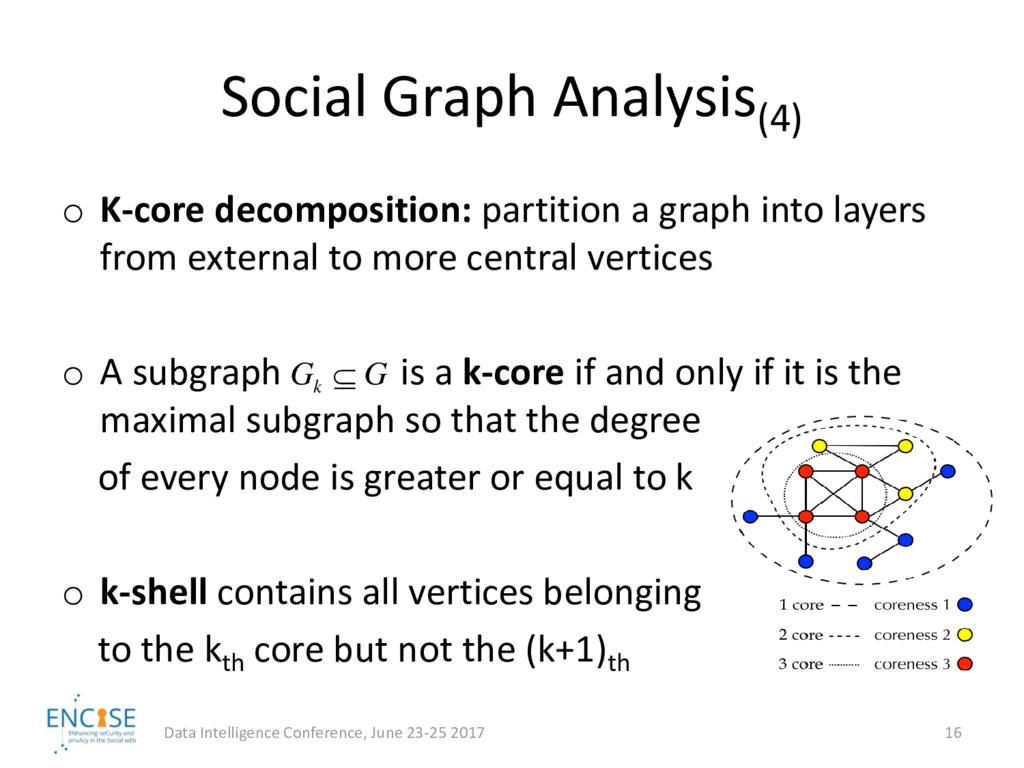 Social Graph Analysis(4) o K-core decomposition...
