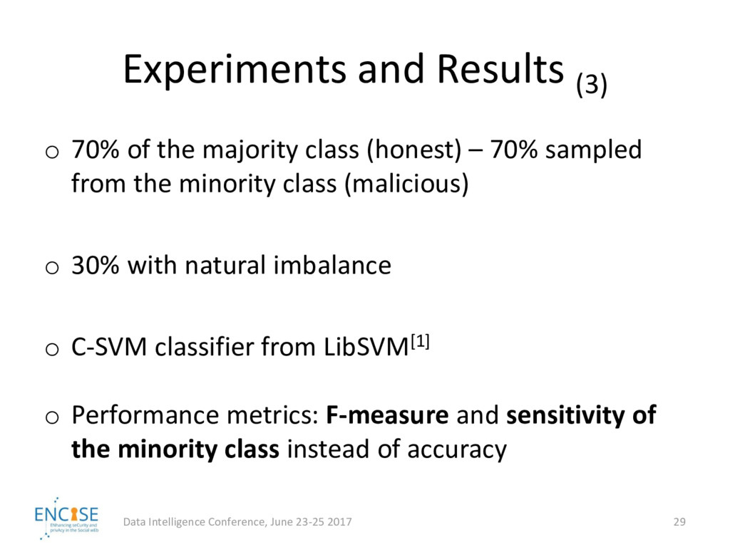 Experiments and Results (3) o 70% of the majori...