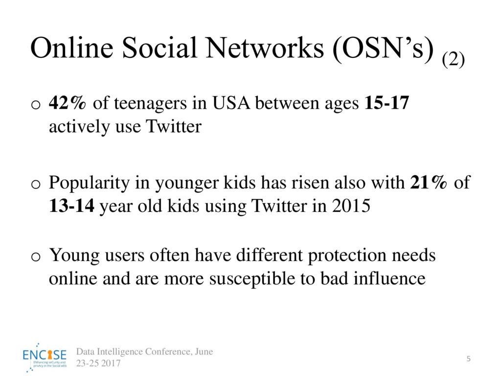 Online Social Networks (OSN's) (2) 5 Data Intel...