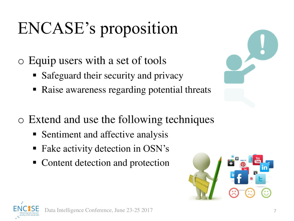ENCASE's proposition o Equip users with a set o...