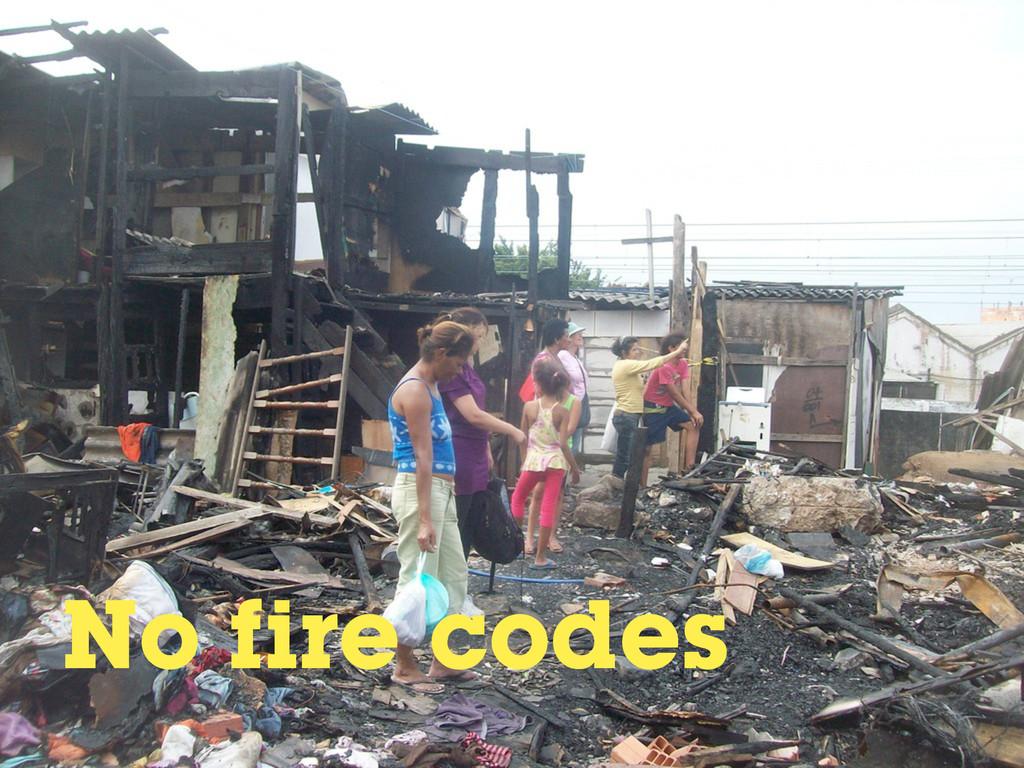 No fire codes