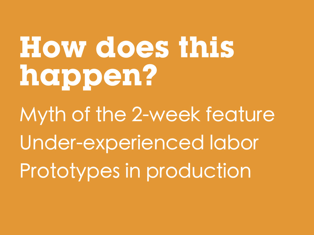How does this happen? Myth of the 2-week featur...