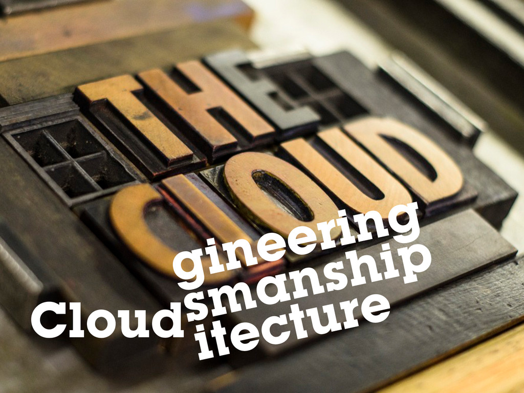 Cloud gineering itecture smanship
