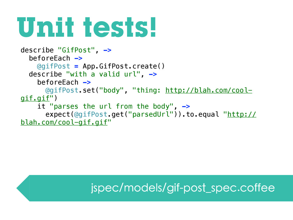 Unit tests! jspec/models/gif-post_spec.coffee d...