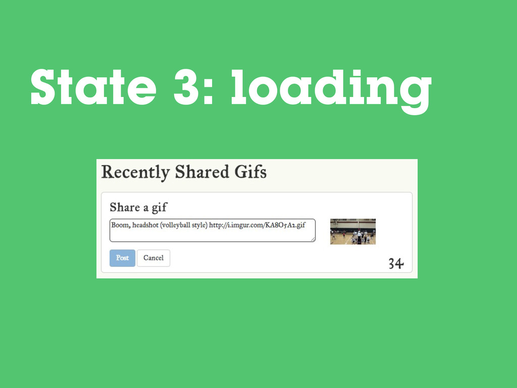 State 3: loading