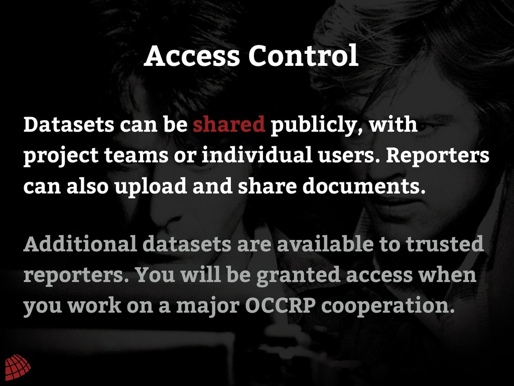Additional datasets are available to trusted re...