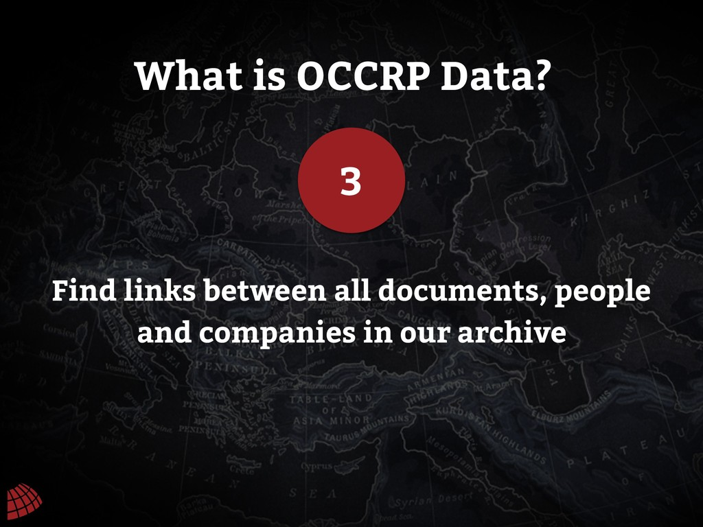 What is OCCRP Data? 3 Find links between all do...
