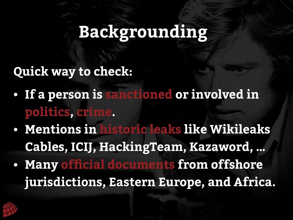Backgrounding • If a person is sanctioned or in...