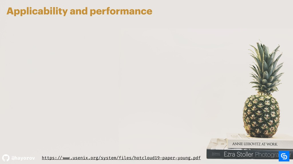 @hayorov Applicability and performance https: /...