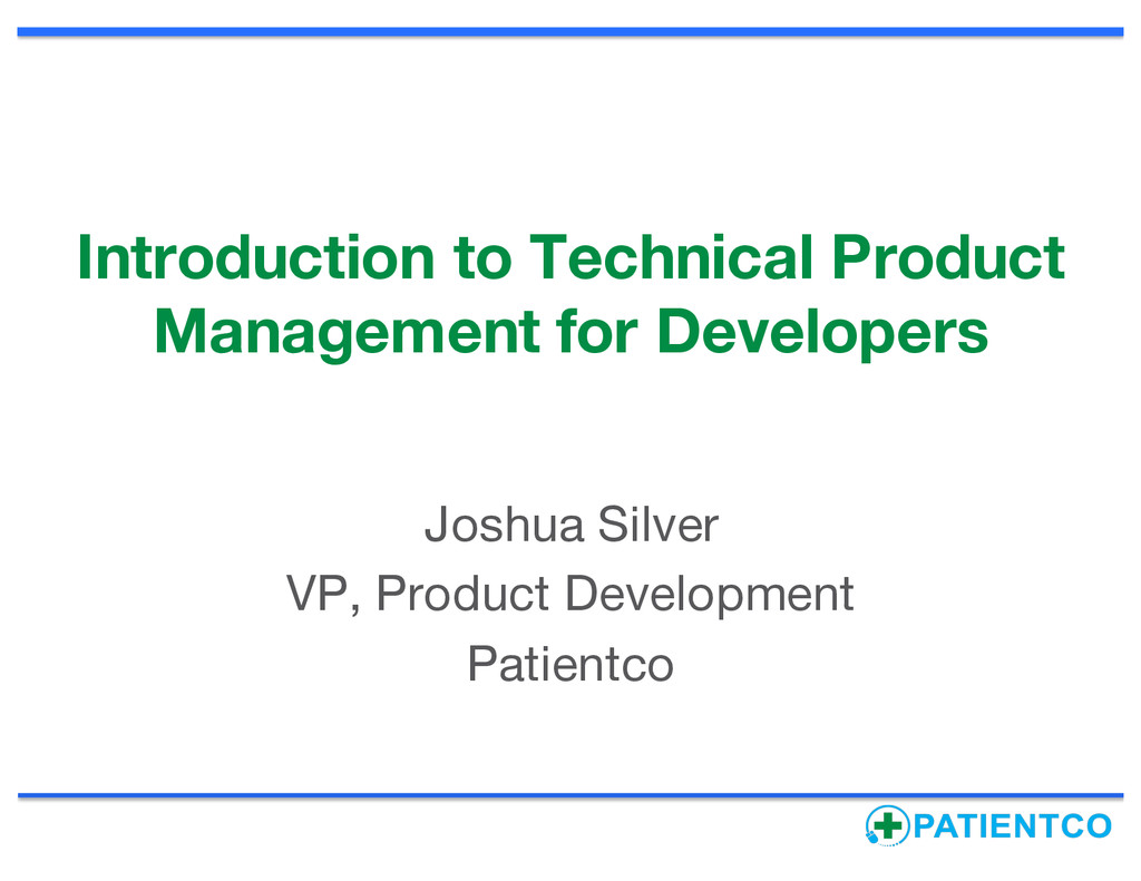 Introduction to Technical Product Management fo...