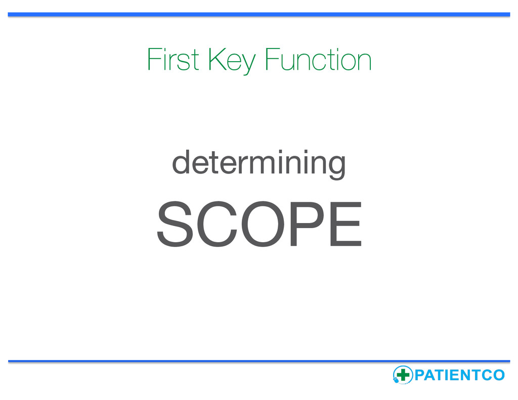 First Key Function determining SCOPE