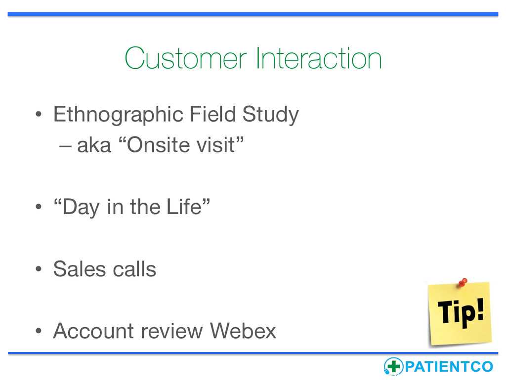 Customer Interaction • Ethnographic Field Study...