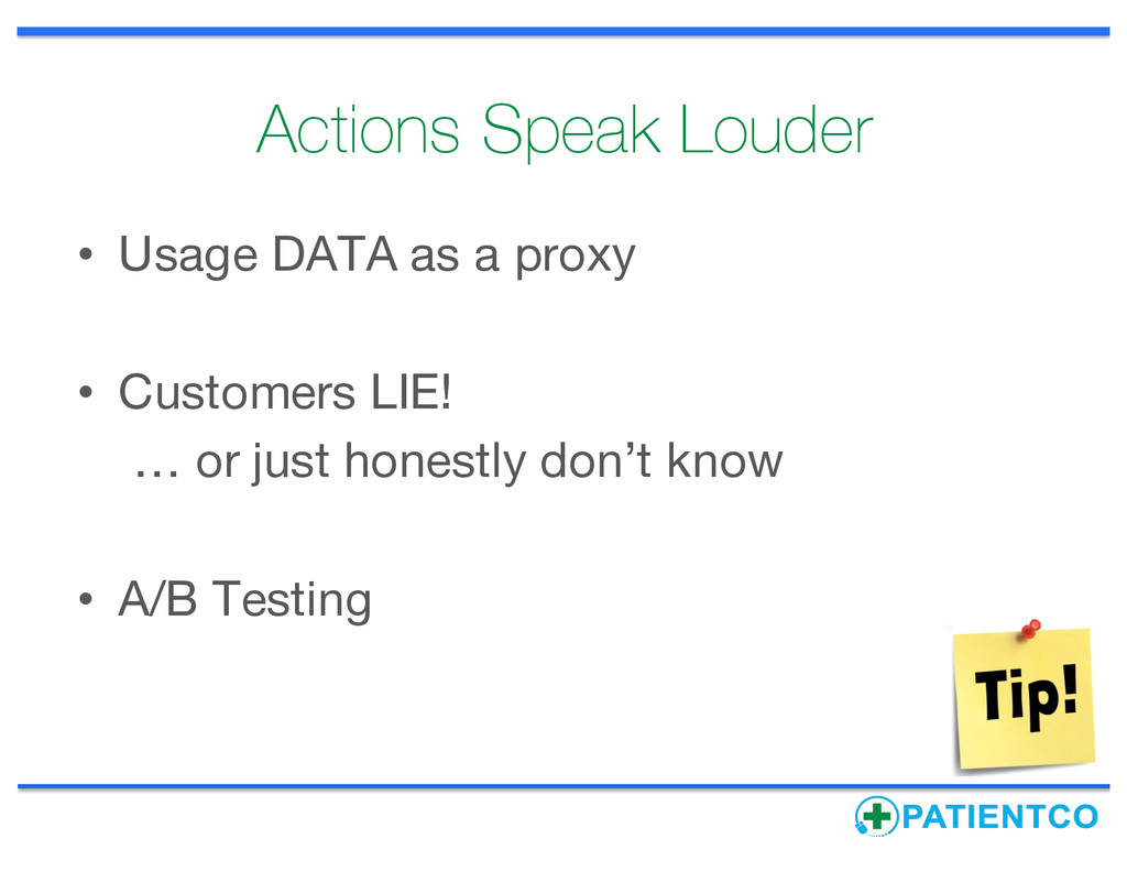 Actions Speak Louder • Usage DATA as a proxy • ...