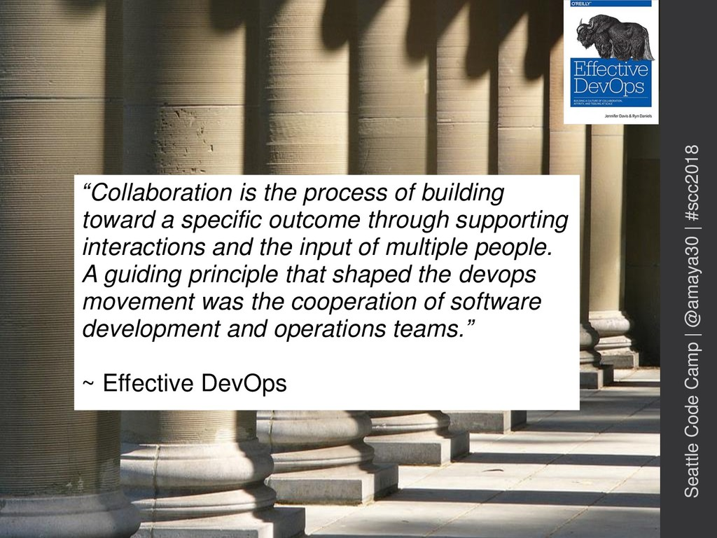 """""""Collaboration is the process of building towar..."""