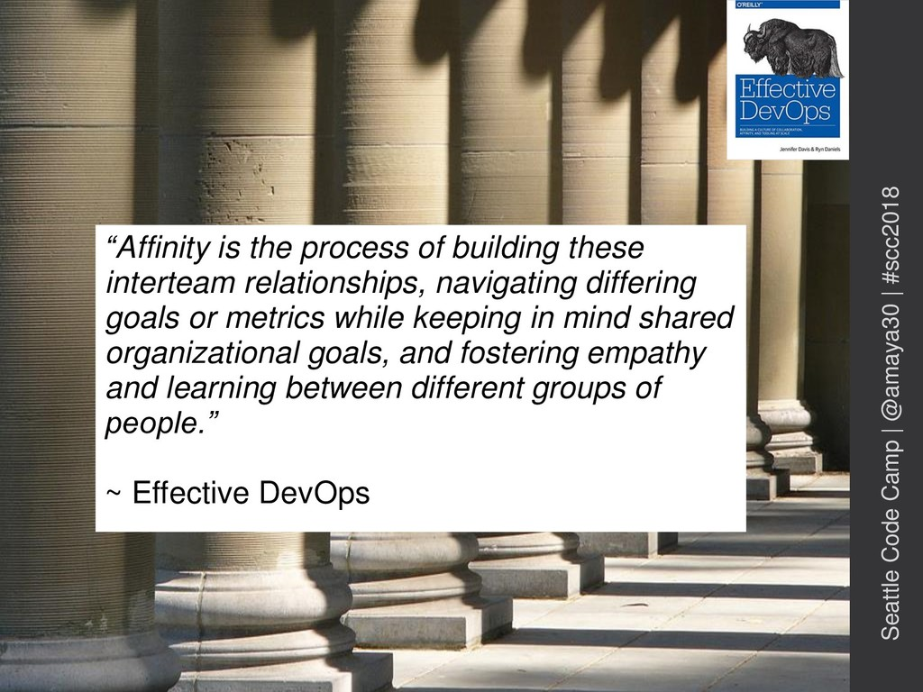"""""""Affinity is the process of building these inte..."""