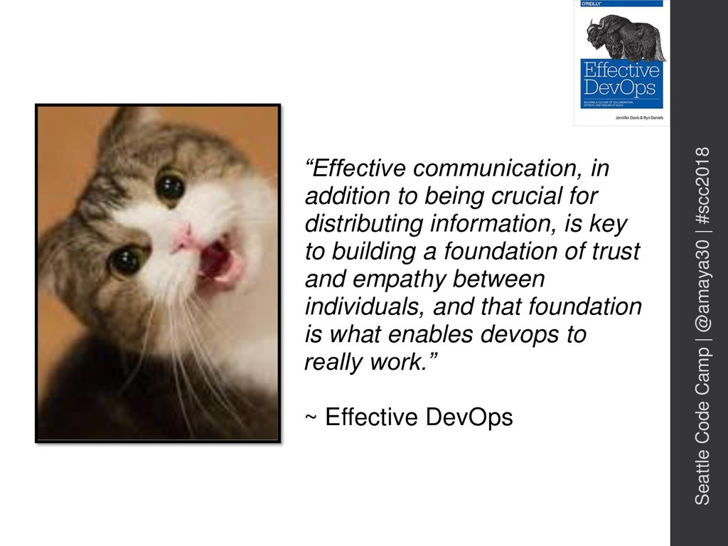 """""""Effective communication, in addition to being ..."""