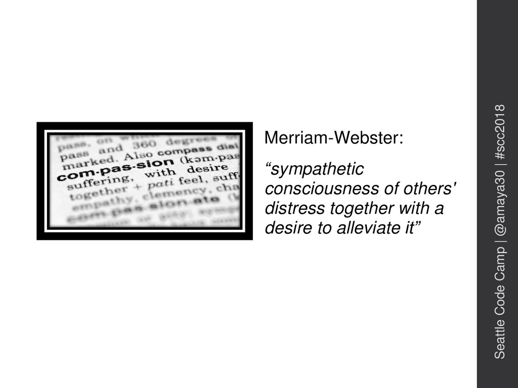 """Merriam-Webster: """"sympathetic consciousness of ..."""