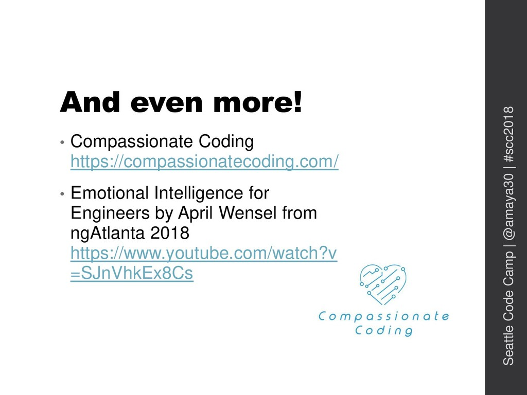 And even more! • Compassionate Coding https://c...