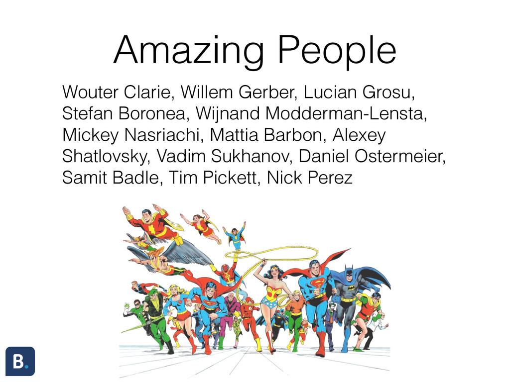 Amazing People Wouter Clarie, Willem Gerber, Lu...