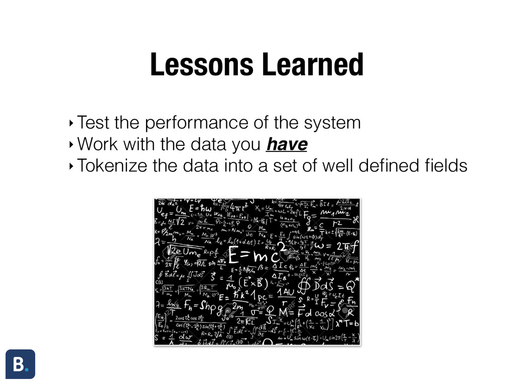 Lessons Learned ‣ Test the performance of the s...