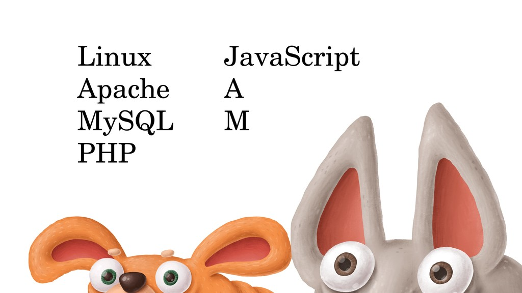 Linux Apache MySQL PHP JavaScript A M