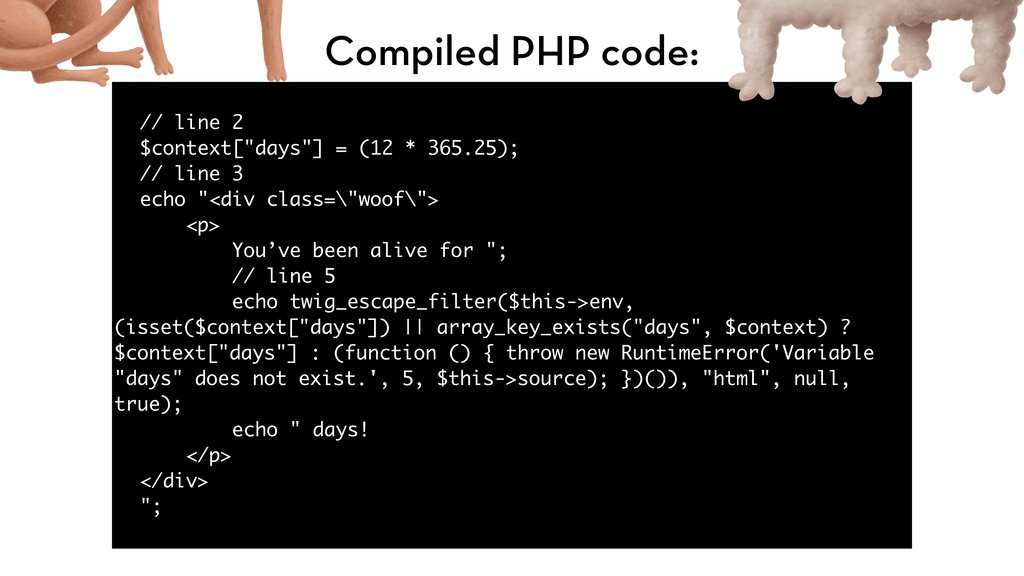 "// line 2 $context[""days""] = (12 * 365.25); // ..."