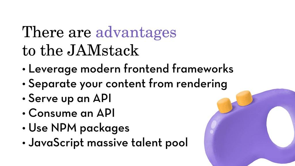 • Leverage modern frontend frameworks • Separat...