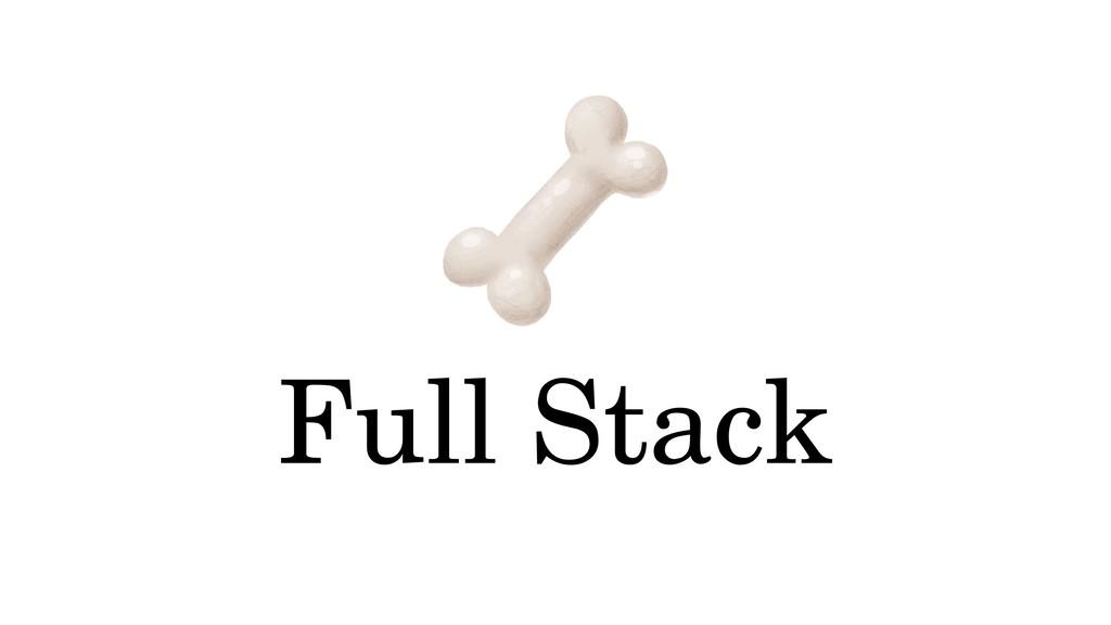Full Stack