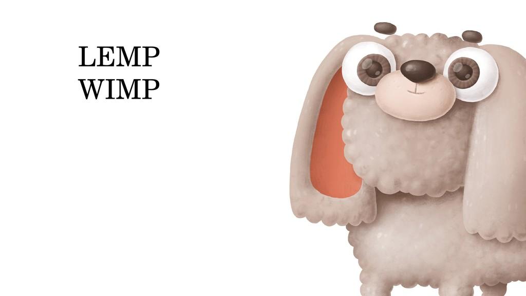 LEMP WIMP