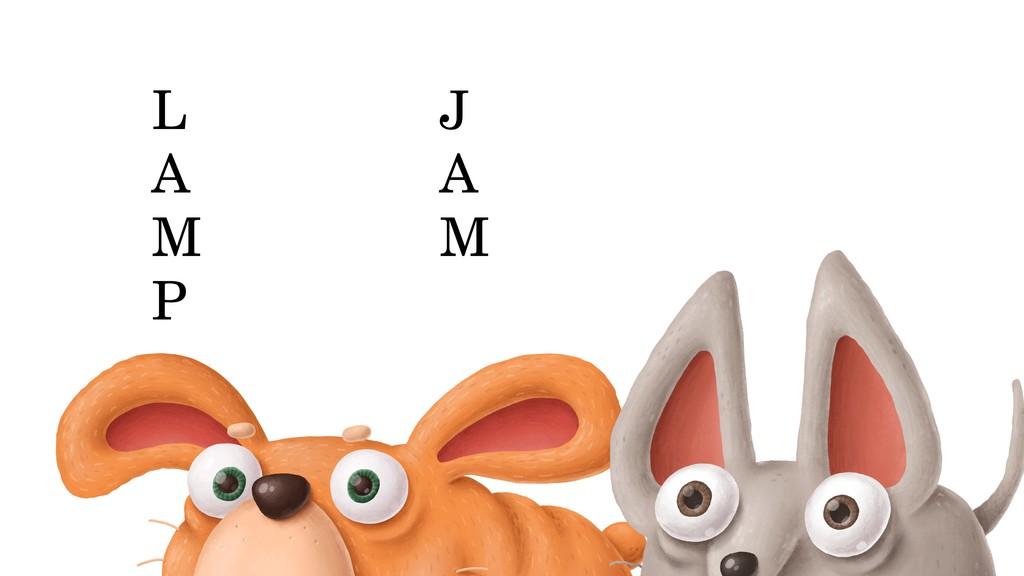 L A M P J A M