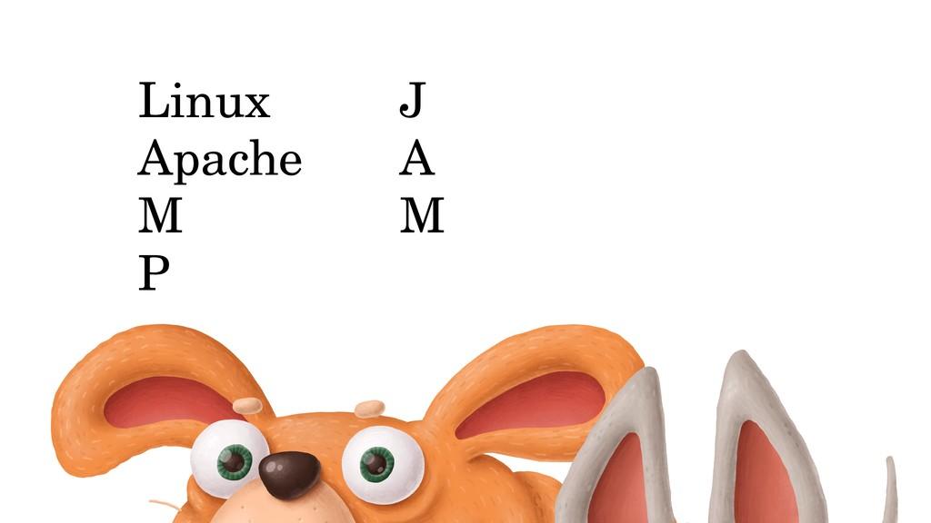 Linux Apache M P J A M
