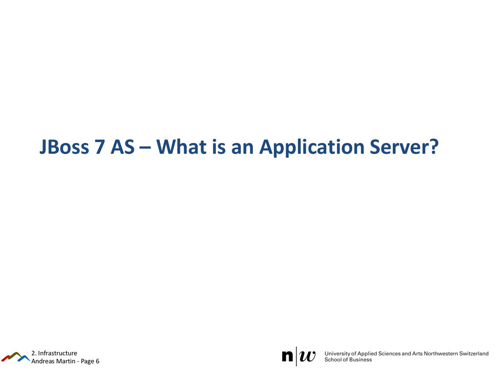 Andreas Martin - Page 6 JBoss 7 AS – What is an...