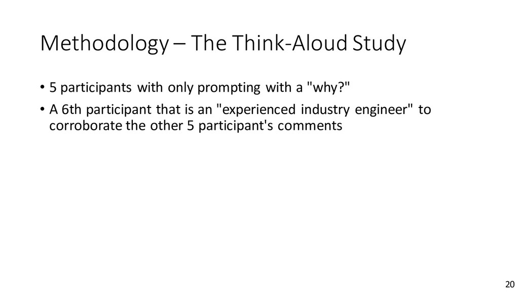 Methodology – The Think-Aloud Study • 5 partici...