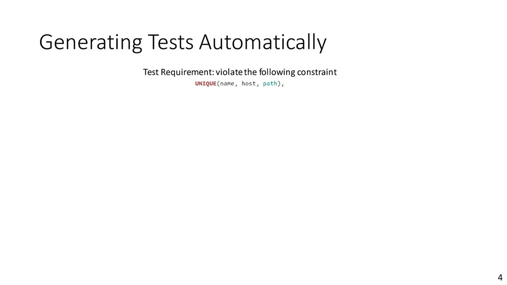Generating Tests Automatically 4 Test Requireme...