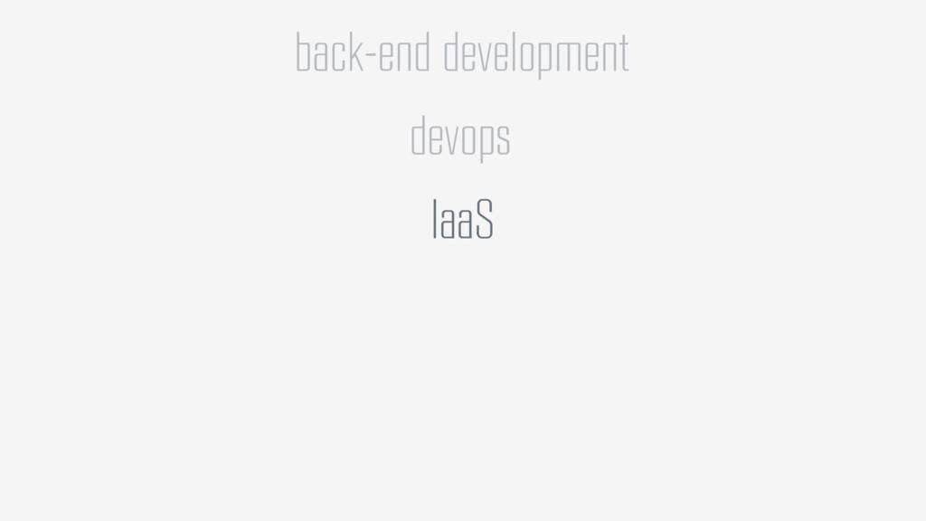 back-end development devops IaaS